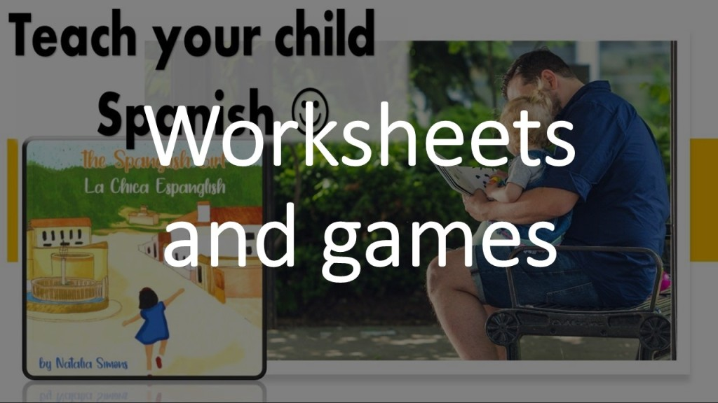 Spanish worksheets and games